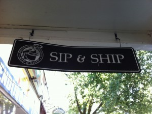 Sip & Ship retail sign
